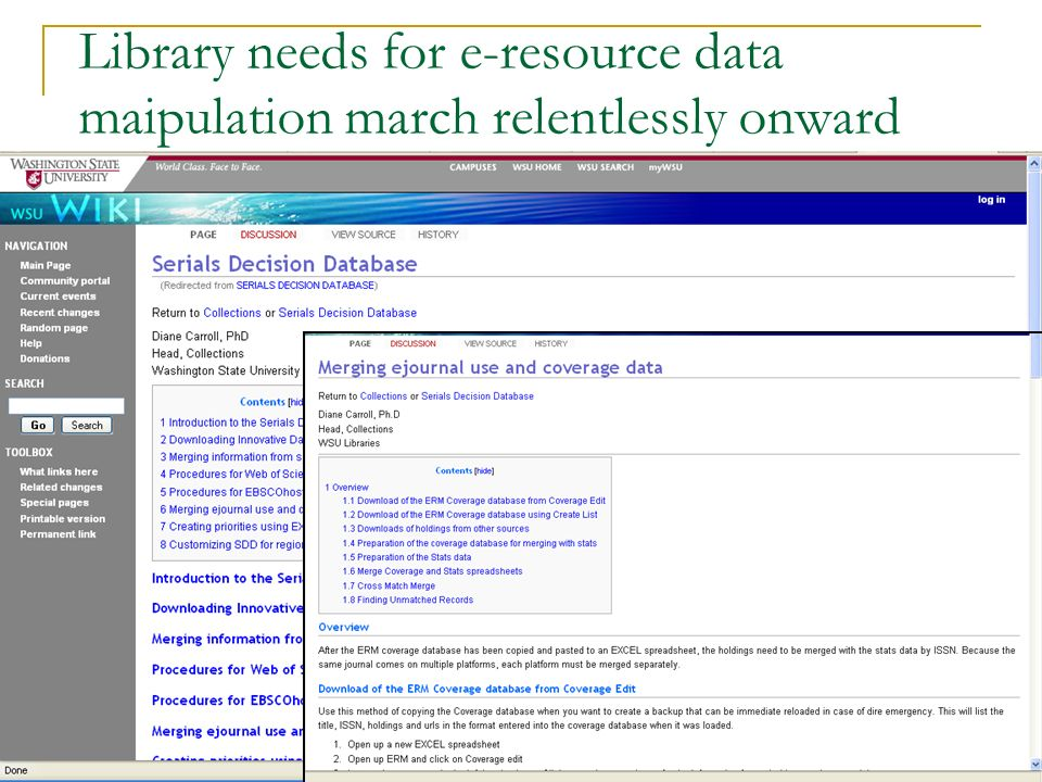 Library needs for e-resource data maipulation march relentlessly onward