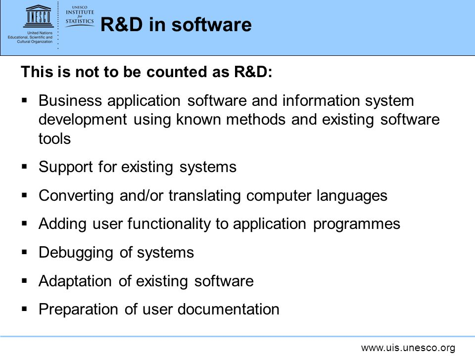 R&D in software This is not to be counted as R&D: