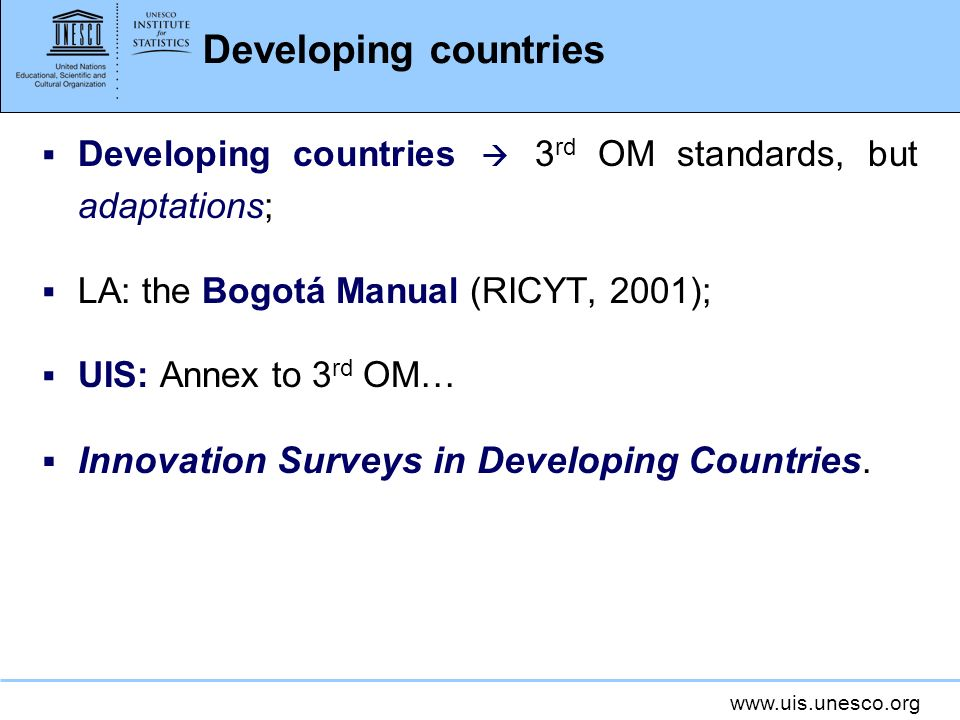 Developing countries Innovation Surveys in Developing Countries.