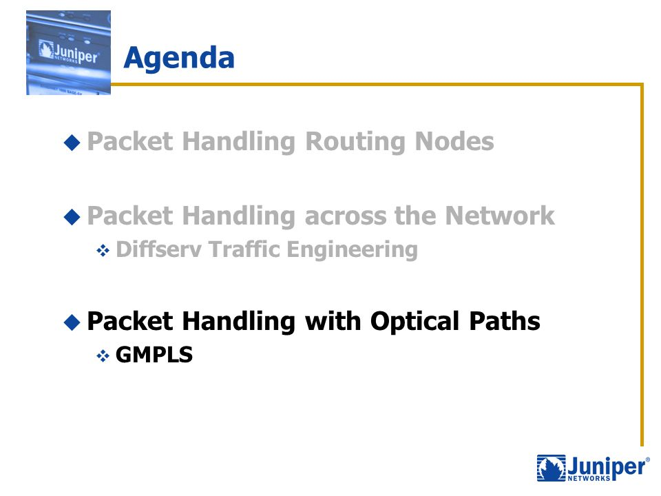 Agenda Packet Handling Routing Nodes