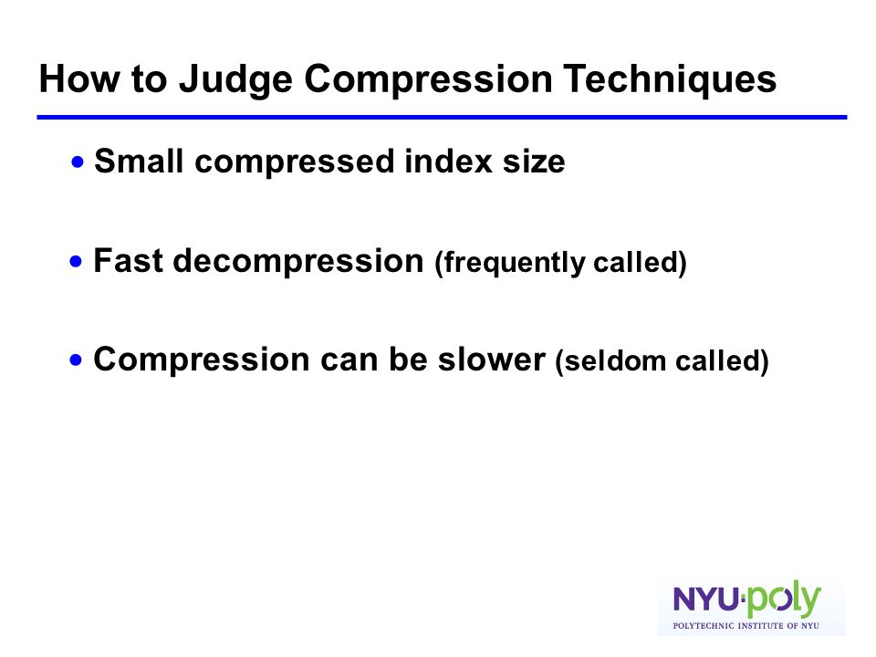 How to Judge Compression Techniques