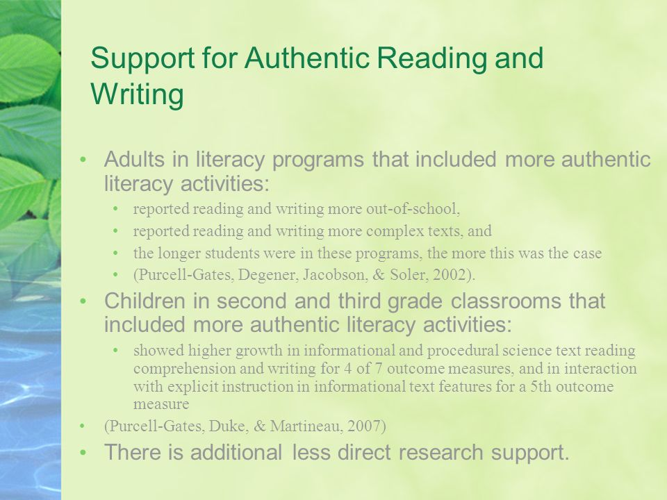 Support for Authentic Reading and Writing