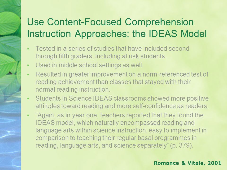 Use Content-Focused Comprehension Instruction Approaches: the IDEAS Model