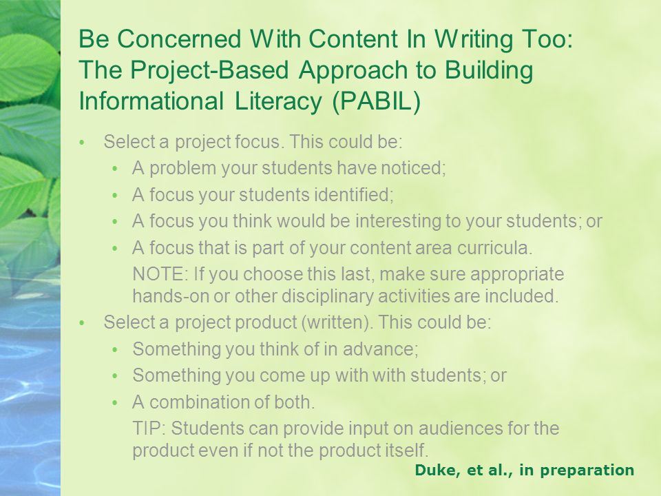 Be Concerned With Content In Writing Too: The Project-Based Approach to Building Informational Literacy (PABIL)