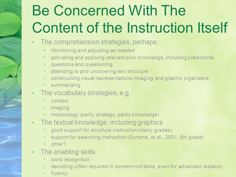 Be Concerned With The Content of the Instruction Itself