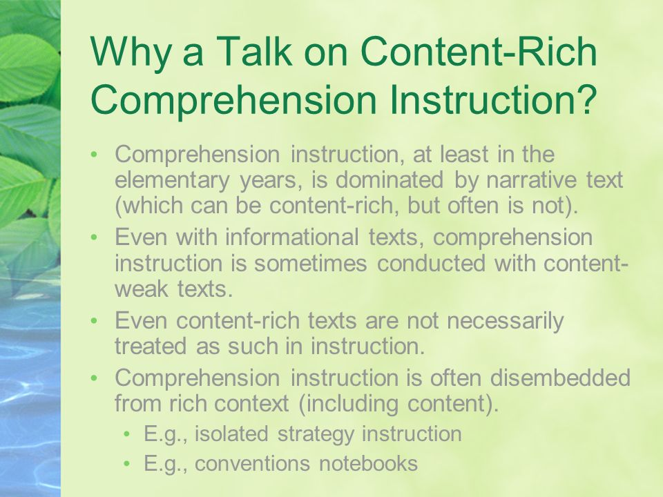 Why a Talk on Content-Rich Comprehension Instruction