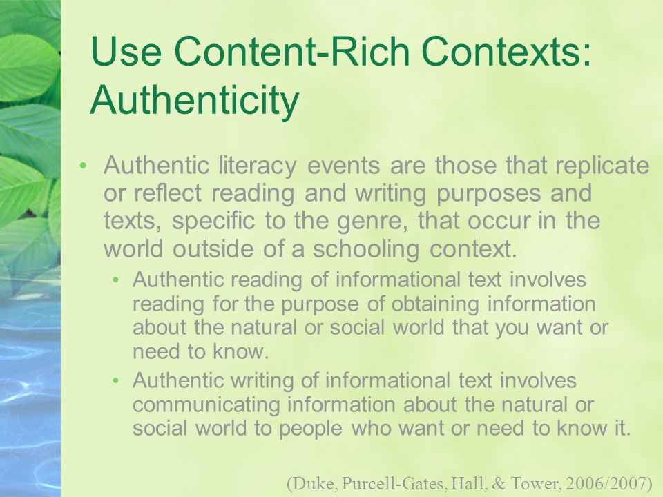 Use Content-Rich Contexts: Authenticity