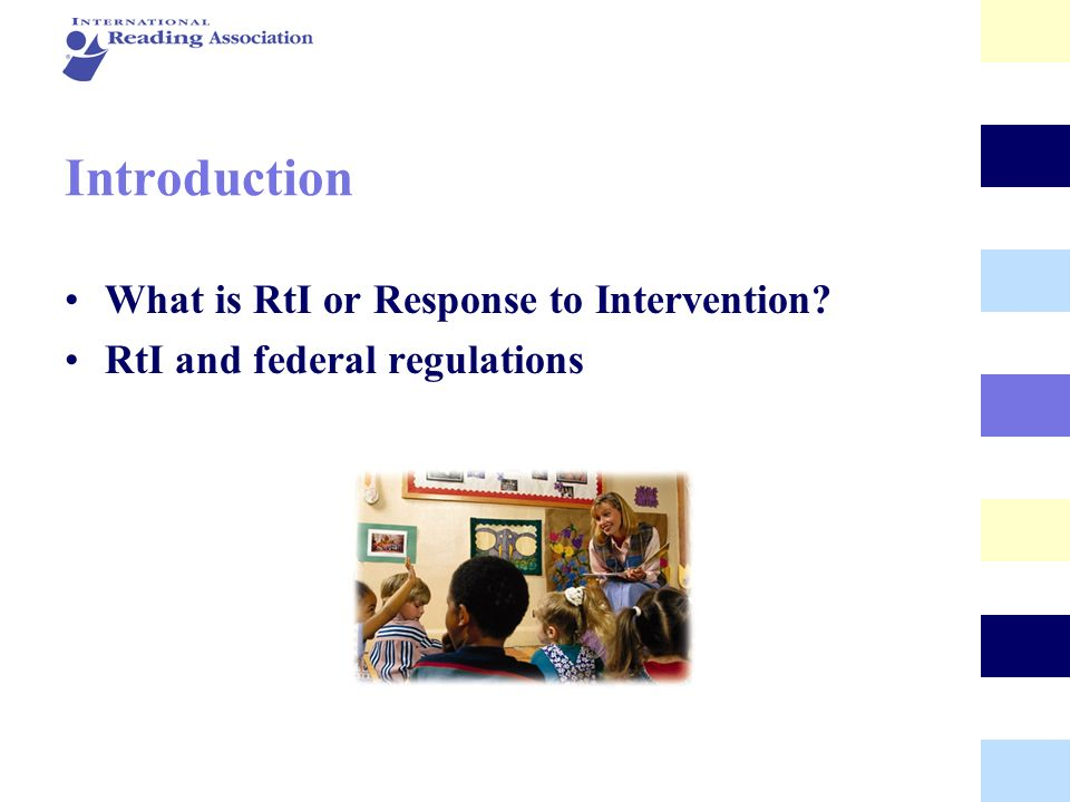 Introduction What is RtI or Response to Intervention