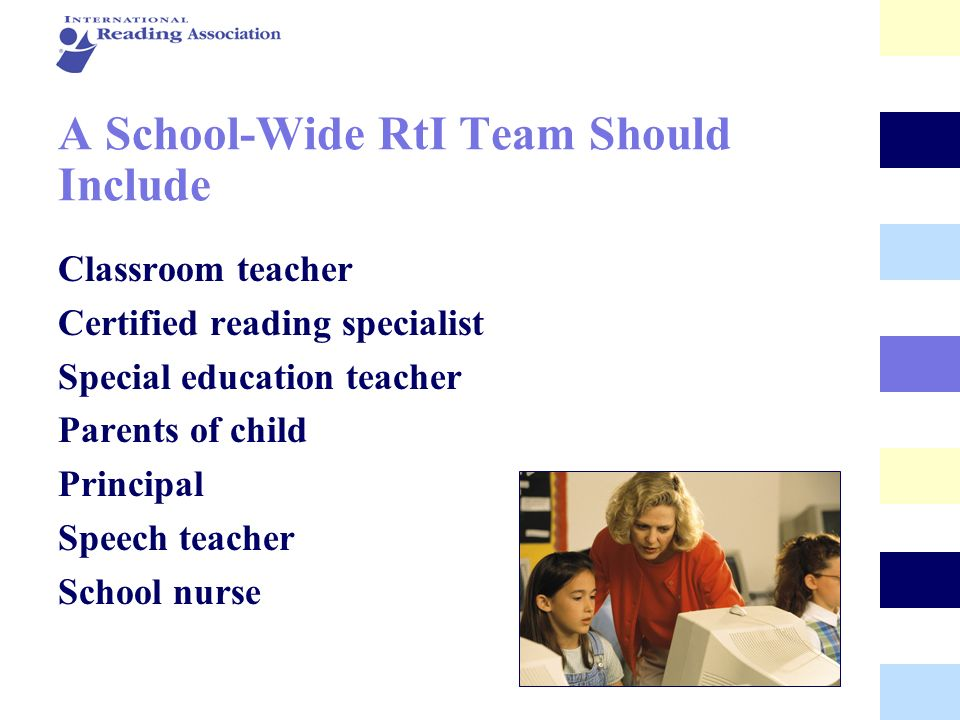A School-Wide RtI Team Should Include