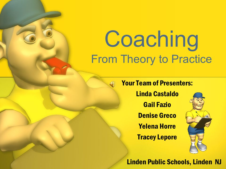 Coaching From Theory to Practice