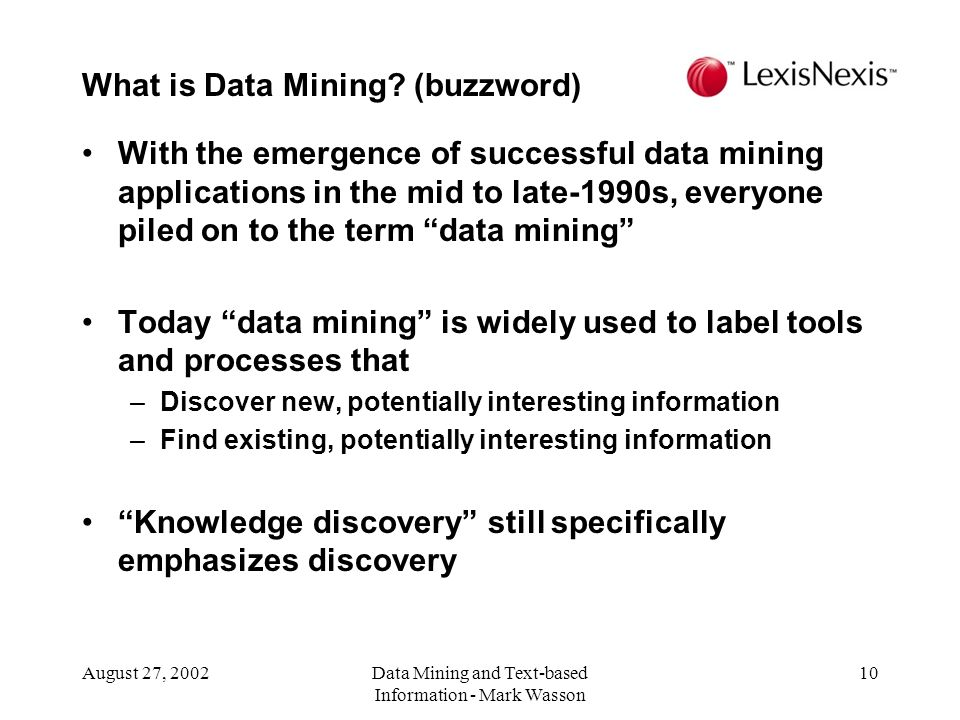 Data Mining and Text-based Information Mark Wasson - ppt