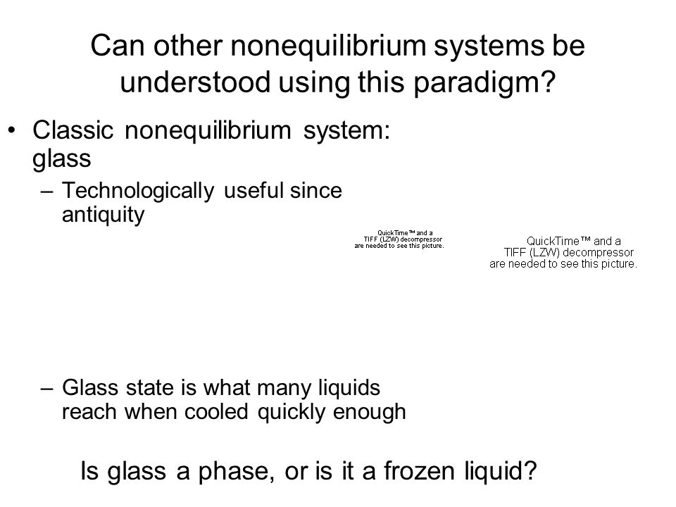 Can other nonequilibrium systems be understood using this paradigm