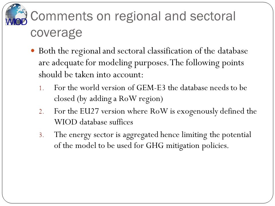 Comments on regional and sectoral coverage