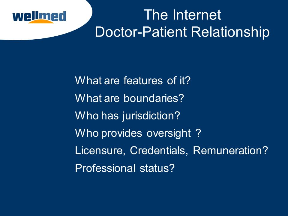 The Internet Doctor-Patient Relationship