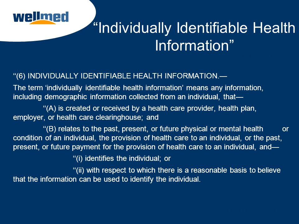 Individually Identifiable Health Information