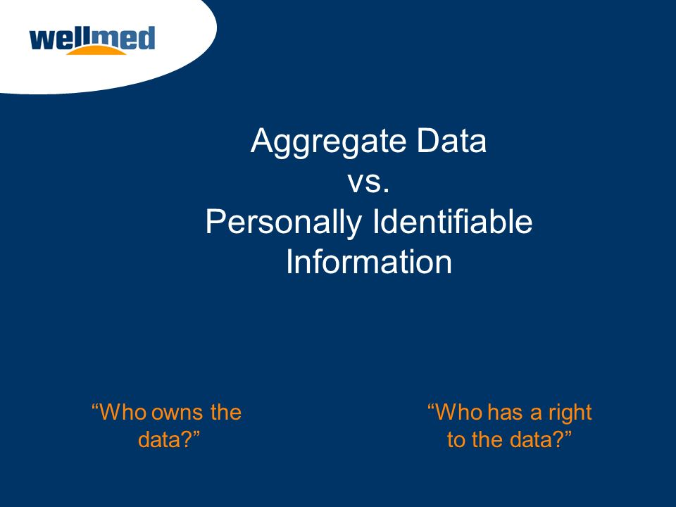 Aggregate Data vs. Personally Identifiable Information
