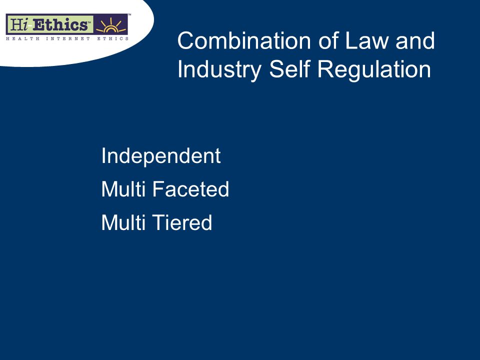 Combination of Law and Industry Self Regulation
