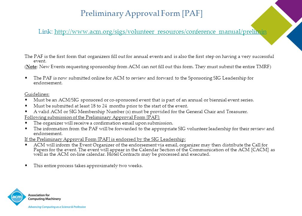 Preliminary Approval Form [PAF]. Link:   acm