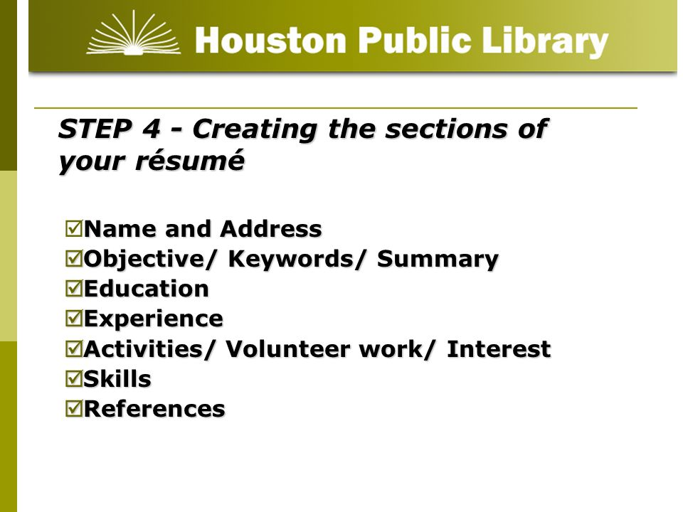STEP 4 - Creating the sections of your résumé