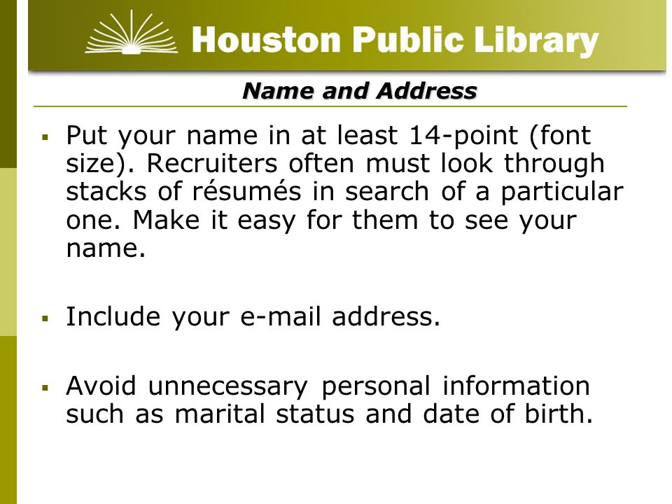 Include your e-mail address.