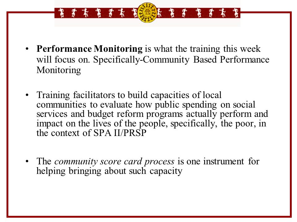 Performance Monitoring is what the training this week will focus on