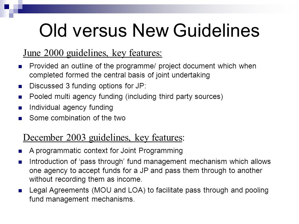 Old versus New Guidelines