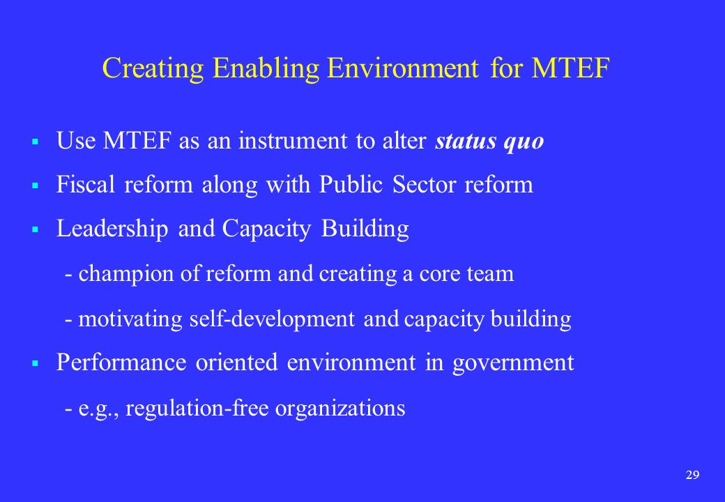 Creating Enabling Environment for MTEF