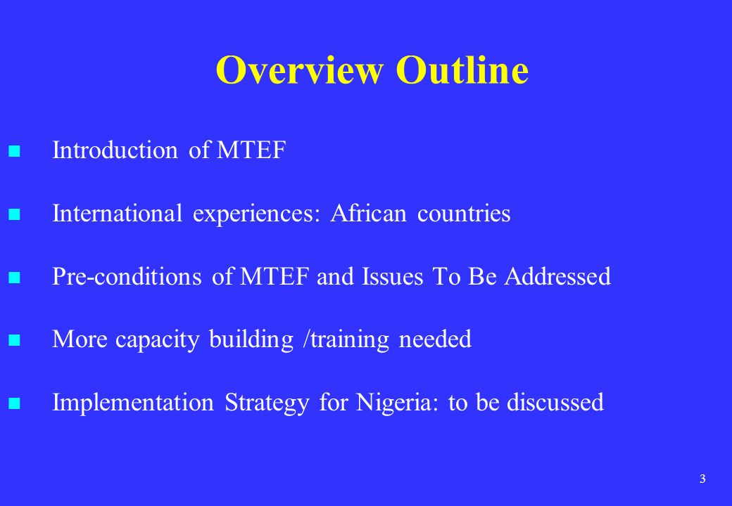 Overview Outline Introduction of MTEF
