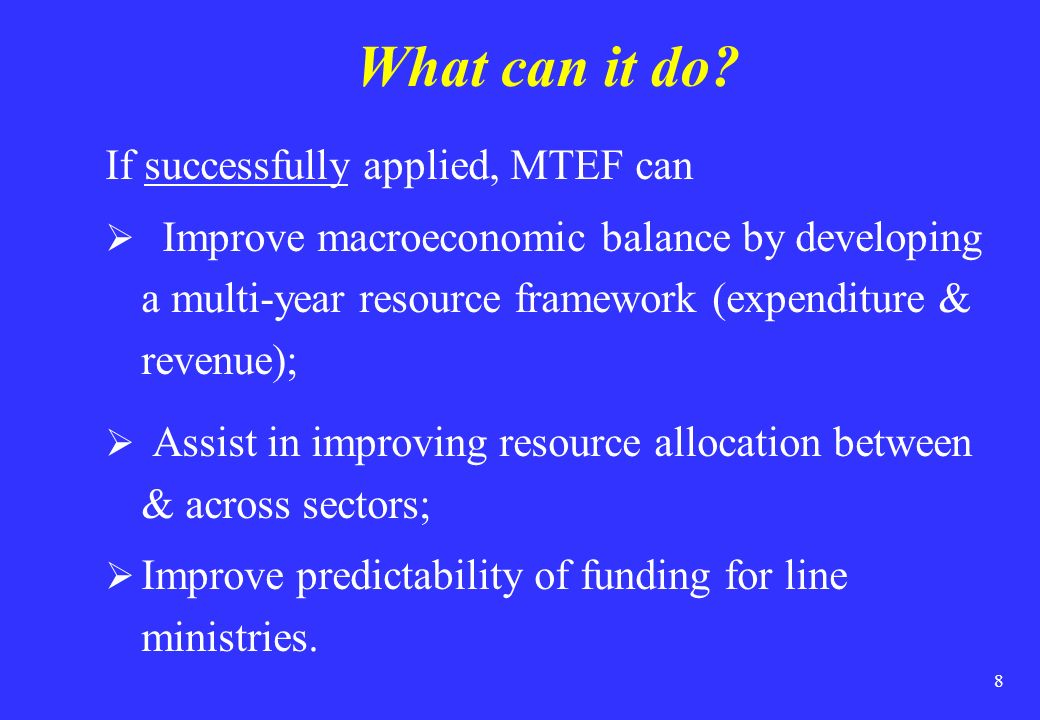 What can it do If successfully applied, MTEF can