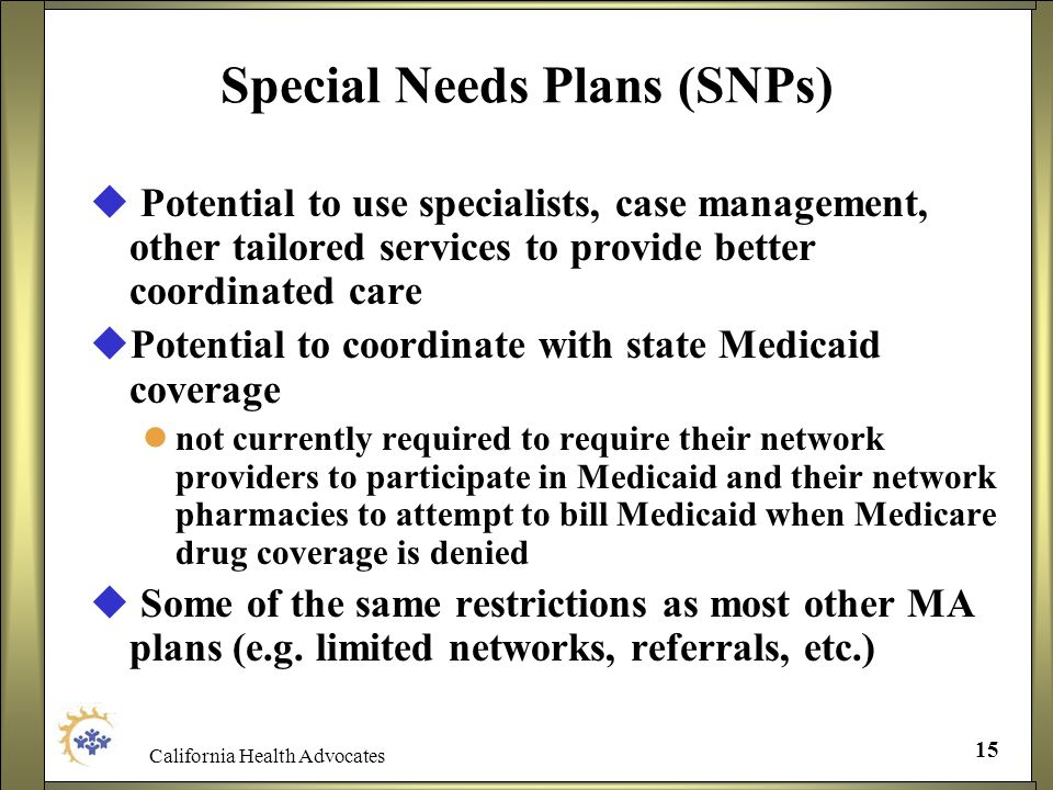 Special Needs Plans (SNPs)