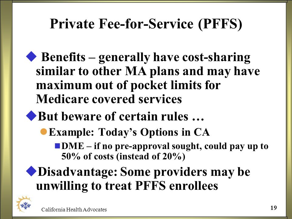Private Fee-for-Service (PFFS)