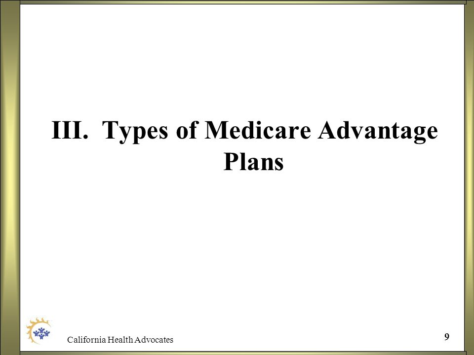 III. Types of Medicare Advantage Plans