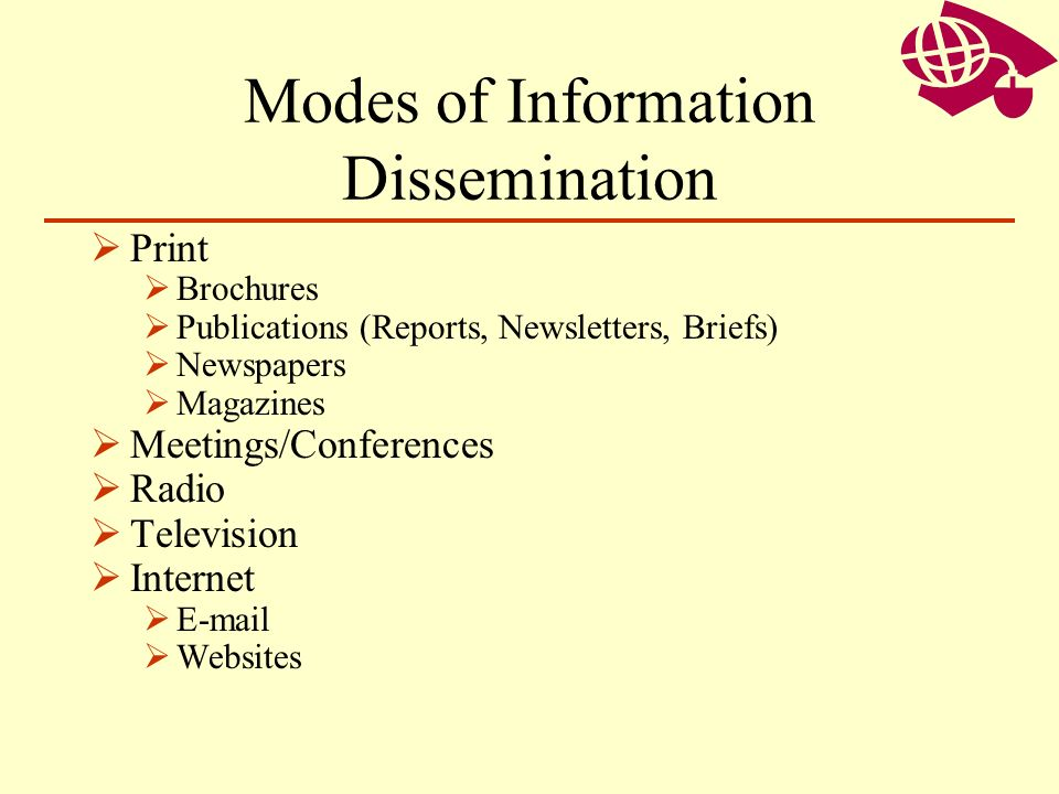 Modes of Information Dissemination