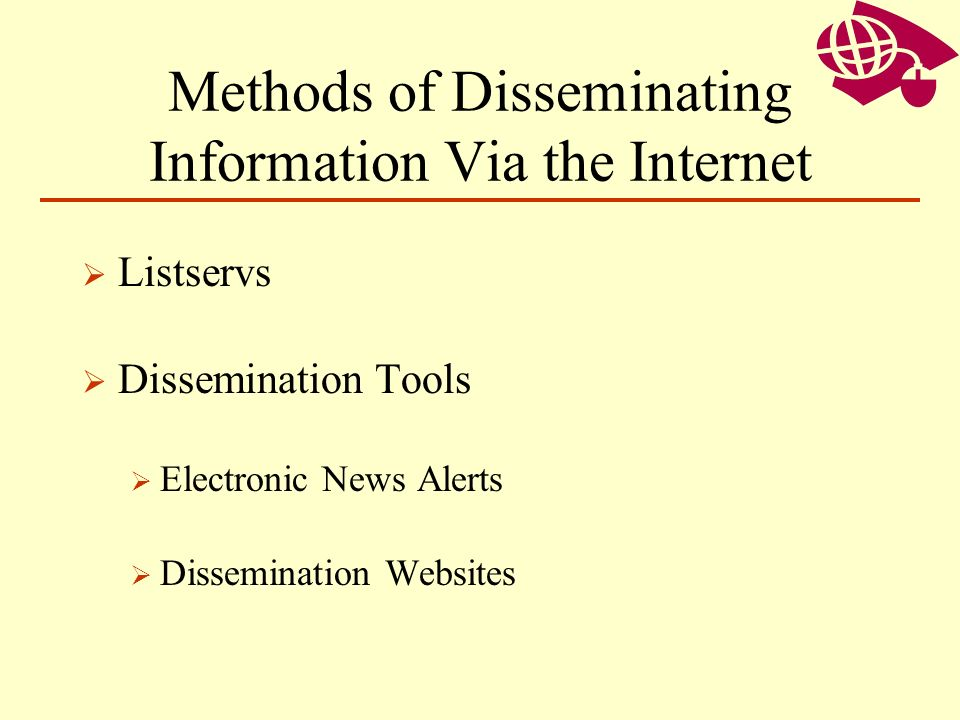 Methods of Disseminating Information Via the Internet