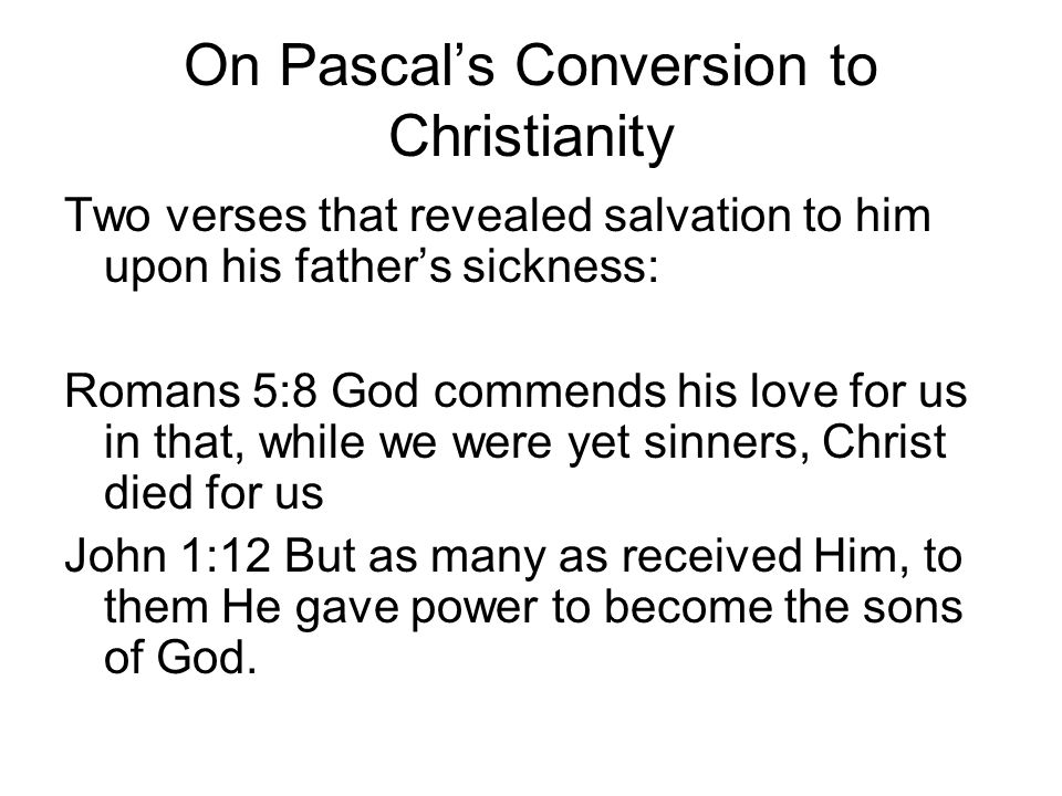 On Pascal's Conversion to Christianity