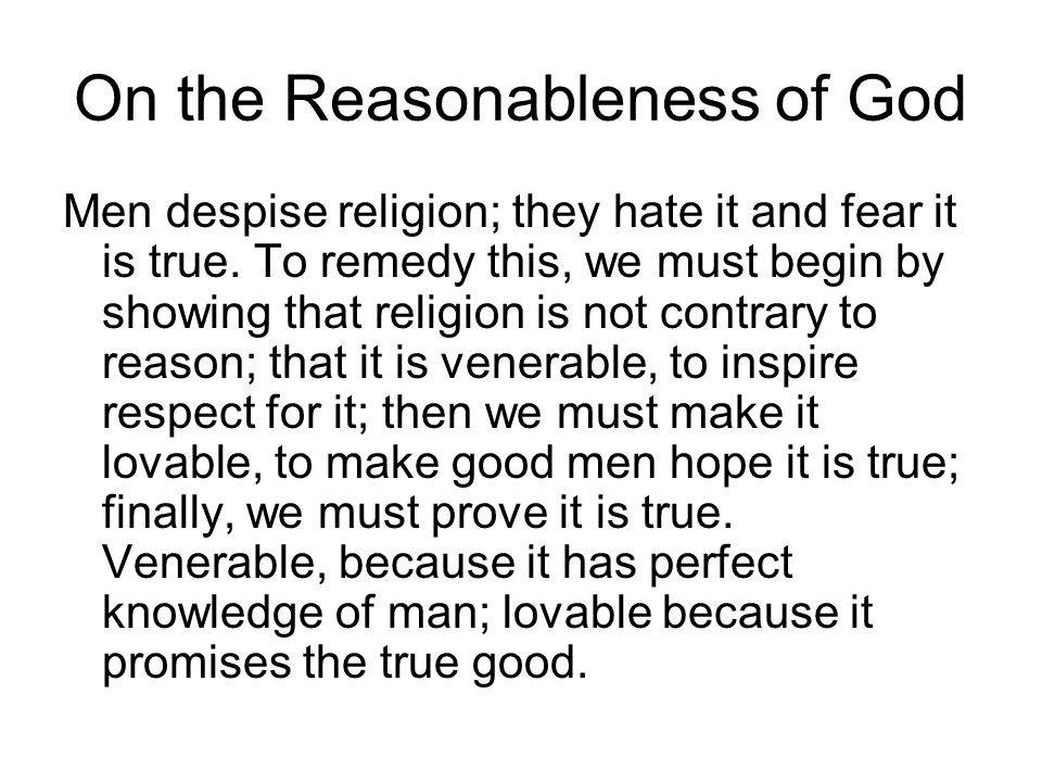 On the Reasonableness of God