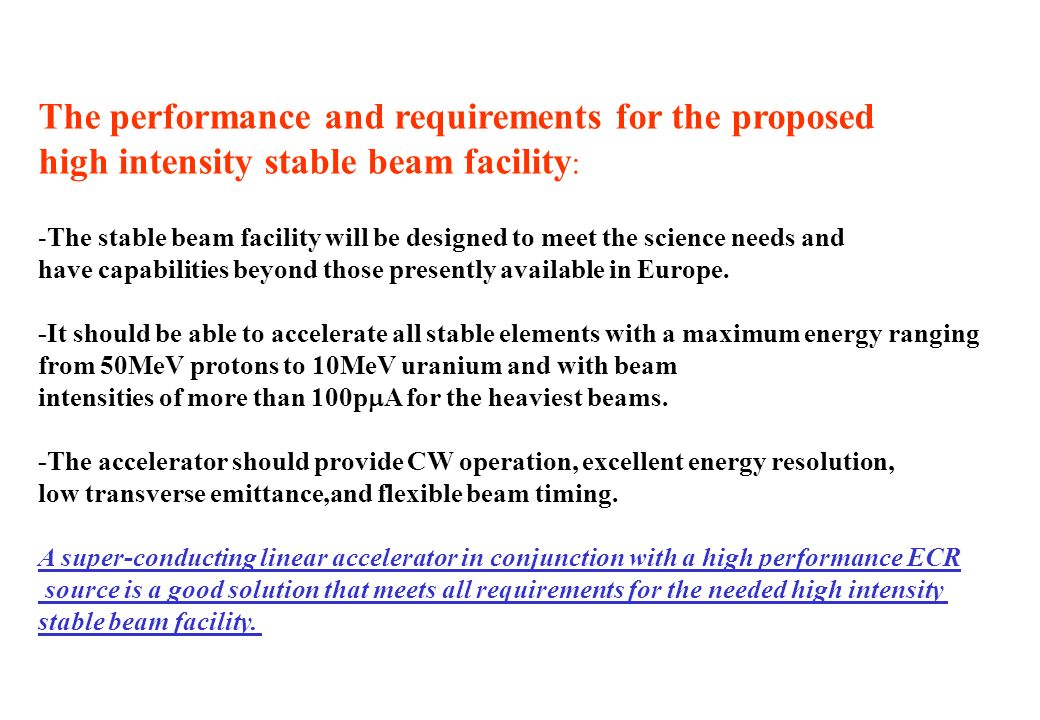 The performance and requirements for the proposed