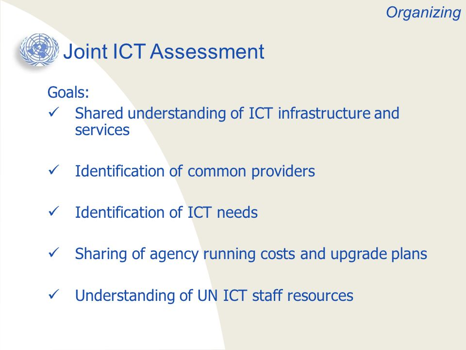 Joint ICT Assessment Organizing Goals: