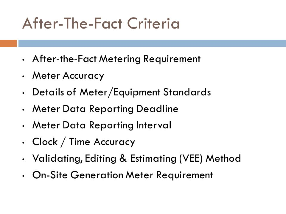 After-The-Fact Criteria