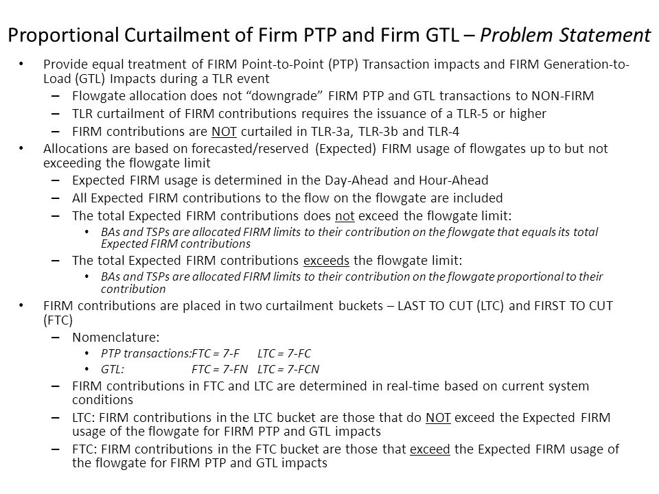 Proportional Curtailment of Firm PTP and Firm GTL – Problem Statement