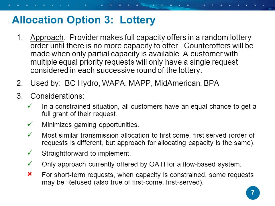 Allocation Option 3: Lottery