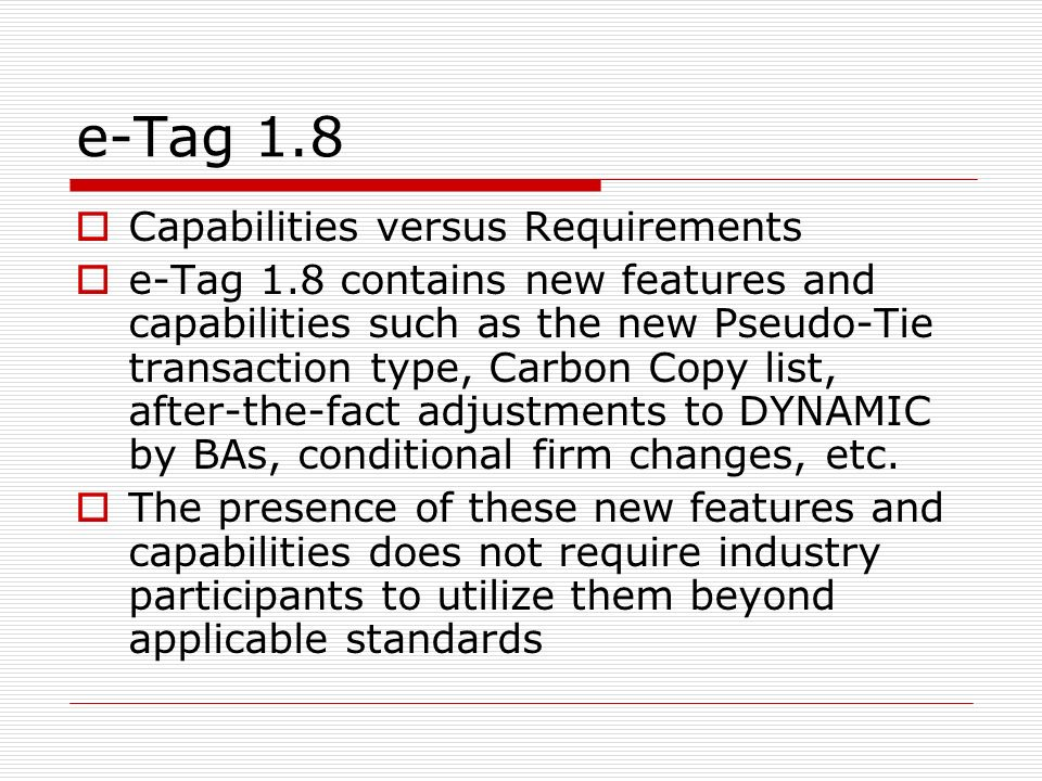 e-Tag 1.8 Capabilities versus Requirements