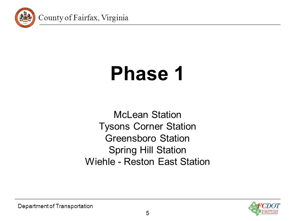 Phase 1 McLean Station Tysons Corner Station Greensboro Station Spring Hill Station Wiehle - Reston East Station