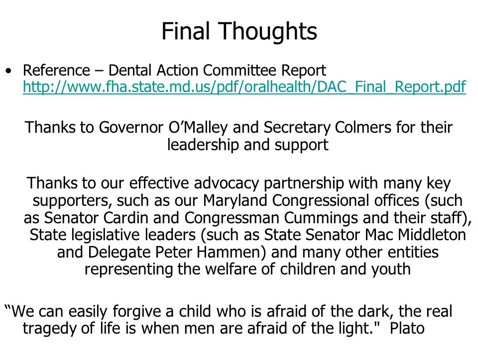 Final Thoughts Reference – Dental Action Committee Report