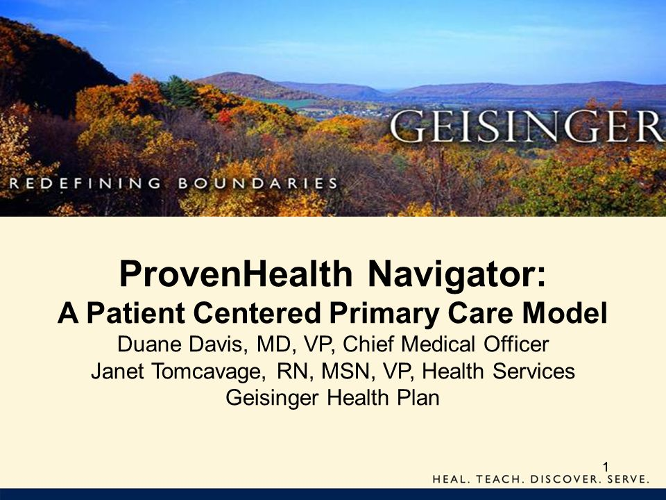 ProvenHealth Navigator: A Patient Centered Primary Care Model