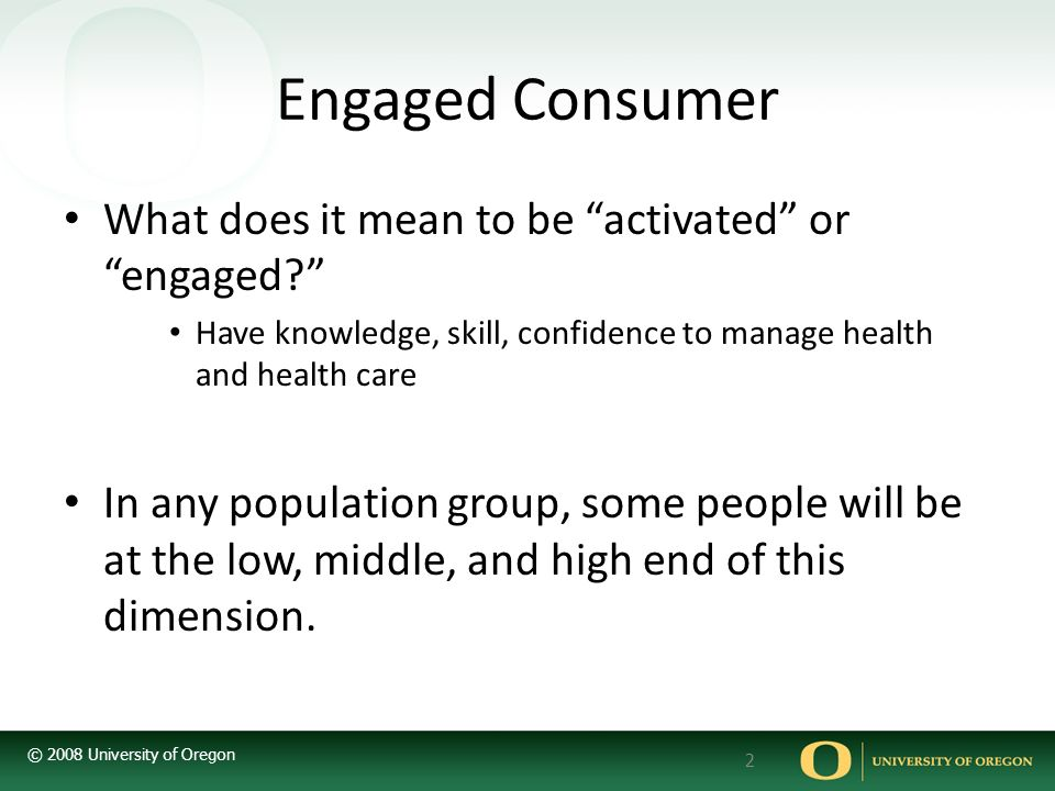 Engaged Consumer What does it mean to be activated or engaged
