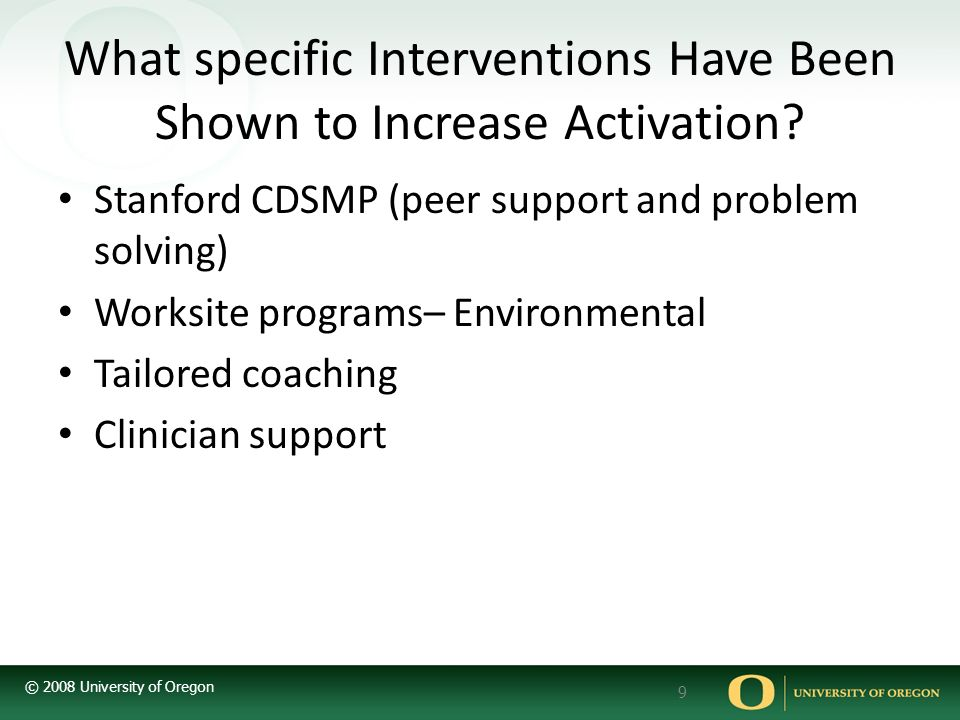 What specific Interventions Have Been Shown to Increase Activation