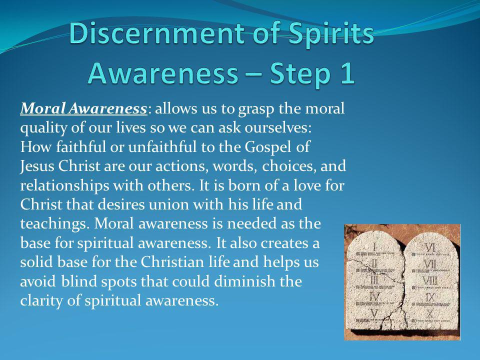 Discernment of Spirits Awareness – Step 1