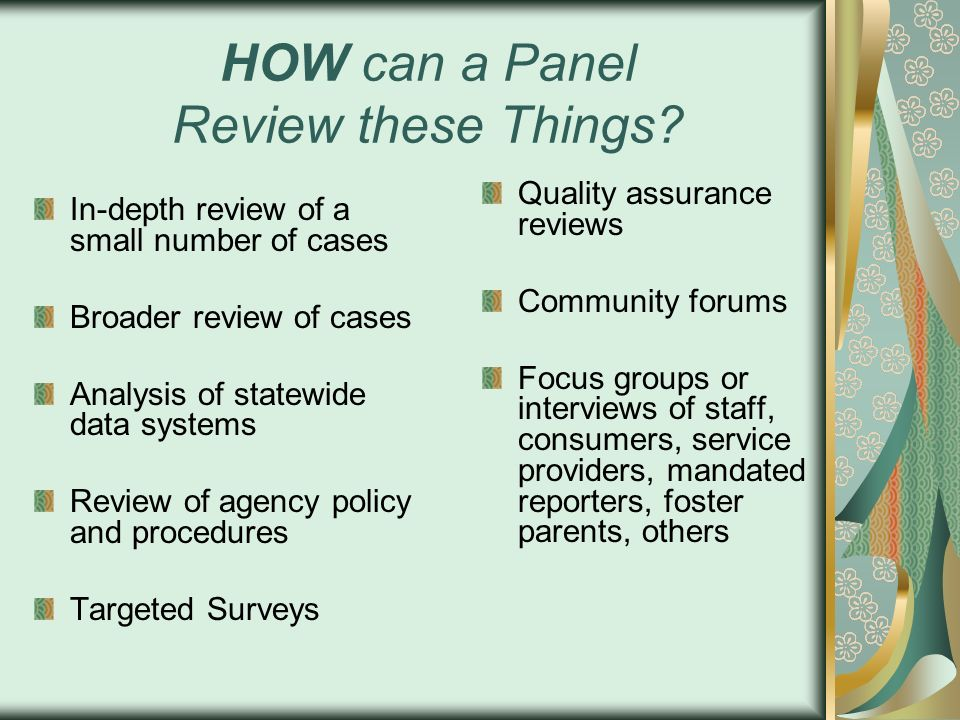 HOW can a Panel Review these Things