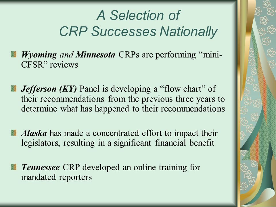 A Selection of CRP Successes Nationally